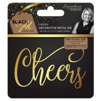 Black & Gold - Metal Die - Cheers